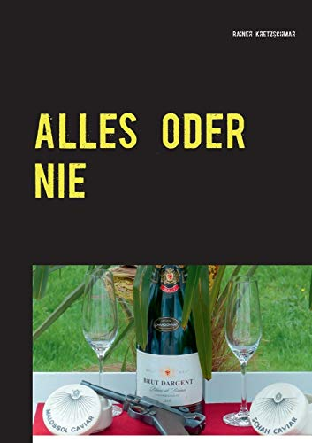 9783735724946: Alles Oder Nie (German Edition)