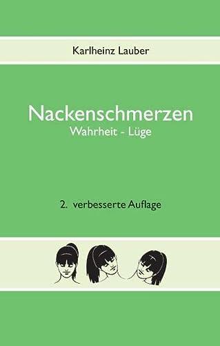 9783735735959: Nackenschmerzen: Wahrheit - L�ge