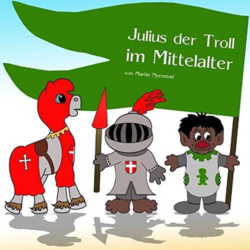 9783735739681: Julius der Troll im Mittelalter