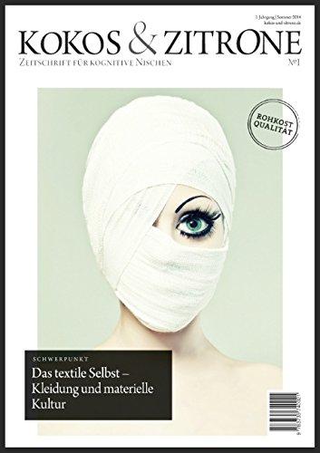 9783735740021: Kokos & Zitrone - Zeitschrift für kognitive Nischen #1: Schwerpunkt: Kleidung und materielle Kultur