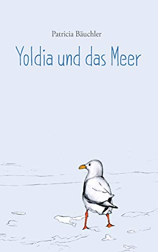 9783735742568: Yoldia Und Das Meer (German Edition)