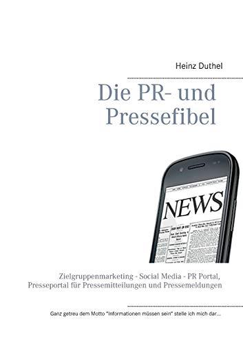 9783735743381: Die PR- Und Pressefibel (German Edition)