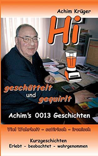9783735752987: Hi Geschuttelt Und Gequirlt (German Edition)