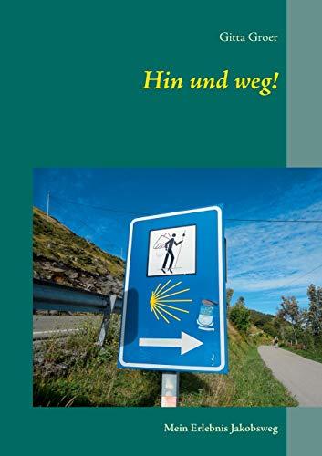 9783735759498: Hin Und Weg!