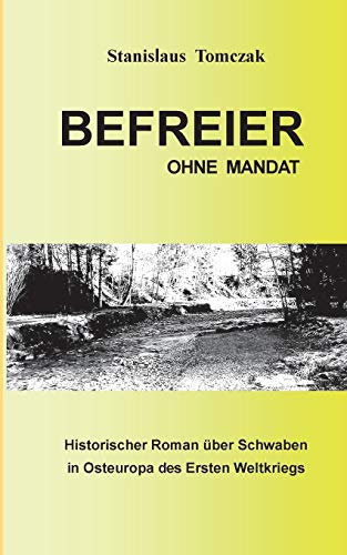 9783735759849: Befreier ohne Mandat (German Edition)