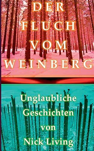 Der Fluch Vom Weinberg (Paperback): Nick Living