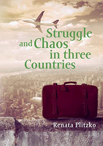 9783735764720: Struggle and Chaos in Three Countries
