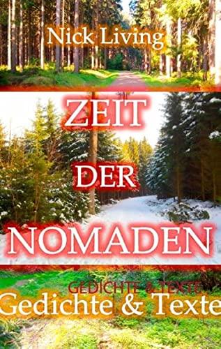9783735775856: Zeit der Nomaden: Gedichte & Texte