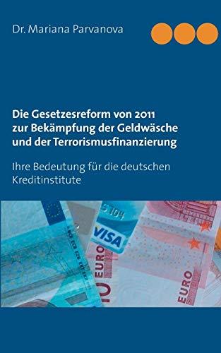 9783735776112: Die Gesetzesreform von 2011 zur Bek�mpfung der Geldw�sche und der Terrorismusfinsnzierung