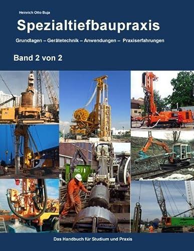 9783735776693: Spezialtiefbaupraxis Band 2 von 2: Grundlagen - Gerätetechnik - Anwendungen - Praxiserfahrungen