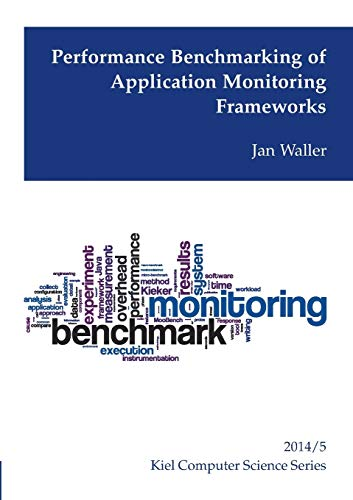 9783735778536: Performance Benchmarking of Application Monitoring Frameworks