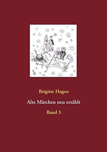 9783735779168: Alte Marchen Neu Erzahlt