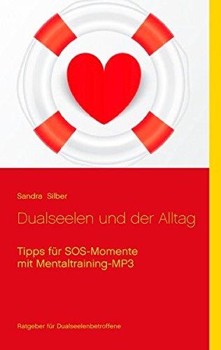 9783735779502: Dualseelen Und Der Alltag (German Edition)