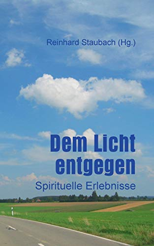 Dem Licht Entgegen German Edition