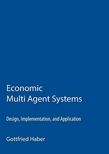 Economic Multi Agent Systems: Gottfried Haber