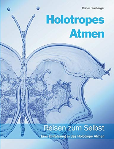 9783735781352: Holotropes Atmen (German Edition)