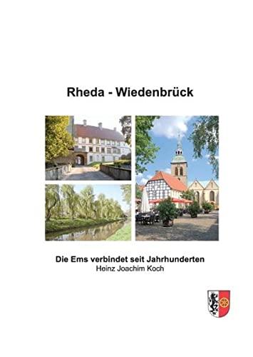 Rheda-Wiedenbrück: Die Ems verbindet seit Jahrhunderten (Hardback): Heinz Koch