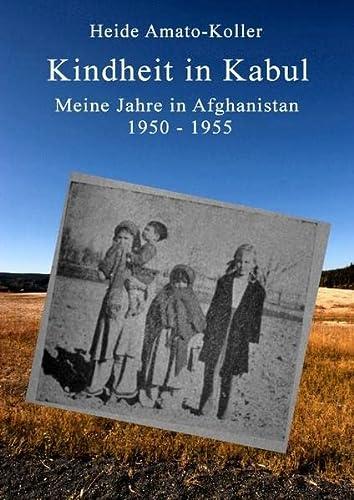 9783735785978: Kindheit in Kabul: Meine Jahre in Afghanistan 1950-1955