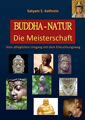 Buddha-Natur: Satyam S. Kathrein