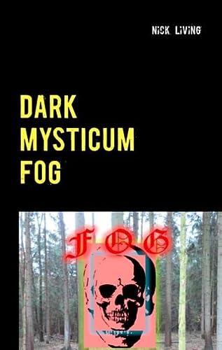 9783735790859: Dark Mysticum Fog