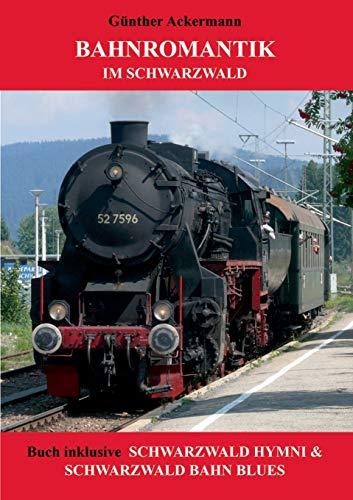9783735791115: Bahnromantik im Schwarzwald