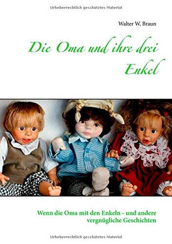 9783735791436: Die Oma und ihre drei Enkel