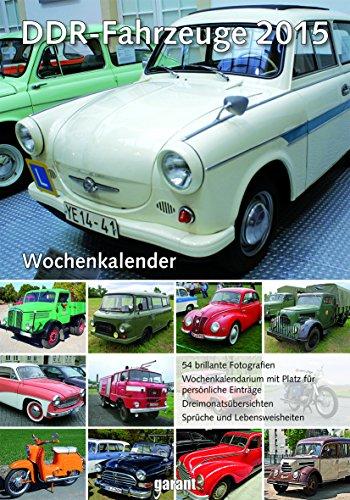 9783735900241: DDR Fahrzeuge 2015 Wochenkalender