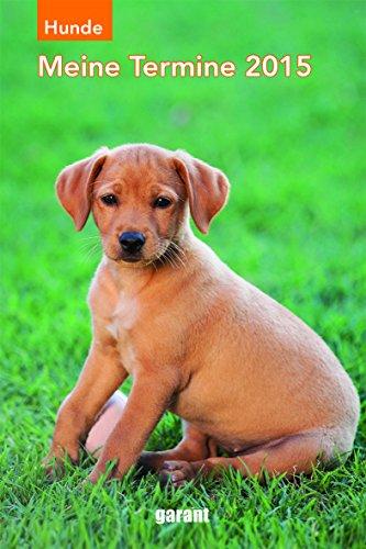 9783735900319: Hund 2015 Meine Termine