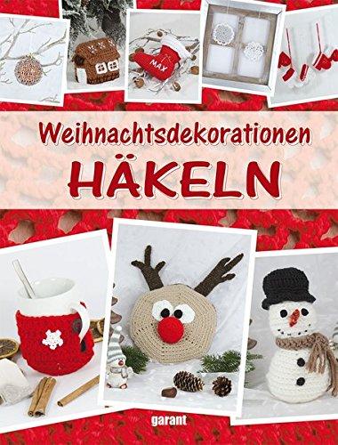 9783735910325: Weihnachtsdekorationen H�keln