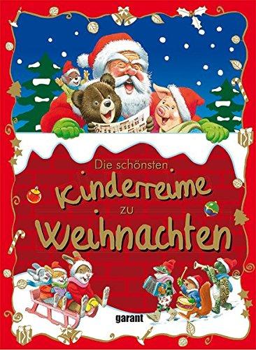 Die schönsten kinderreime zu Weihnachten Tony Wolf