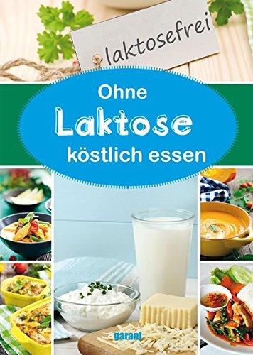 9783735911162: Laktosefrei Essen
