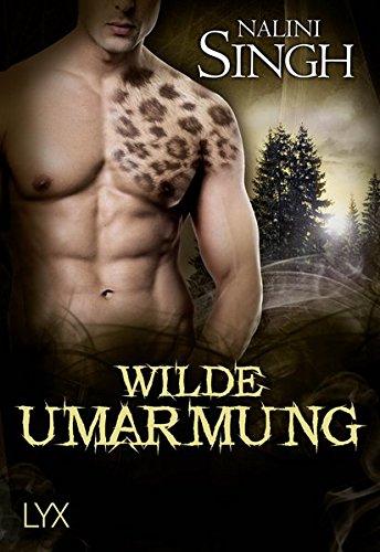 Wilde Umarmung - Singh, Nalini