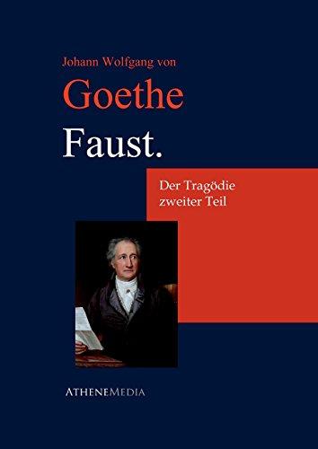 9783736400016: Faust. Der Tragödie zweiter Teil: Der Tragödie Zweiter Teil (German Edition)