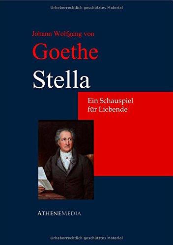9783736400115: Stella: Ein Schauspiel Für Liebende (German Edition)