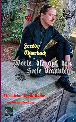 9783736889774: Worte, die auf der Seele brannten (German Edition)