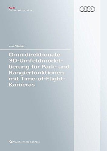 Omnidirektionale 3D-Umfeldmodellierung für Park- und Rangierfunktionen mit ...