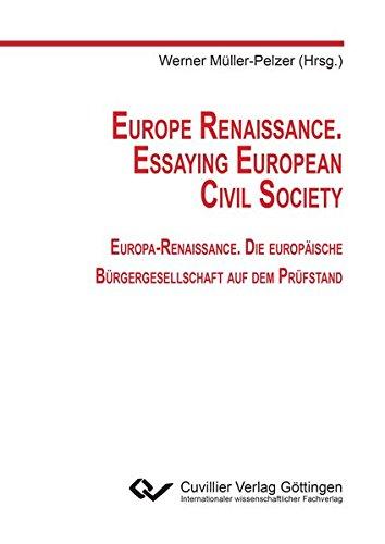Europe Renaissance. Essaying European Civil Society: Werner M�ller-Pelzer