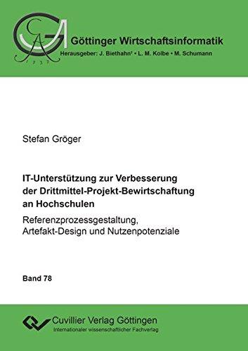 IT-Unterstützung zur Verbesserung der Drittmittel-Projekt-Bewirtschaftung an Hochschulen: ...