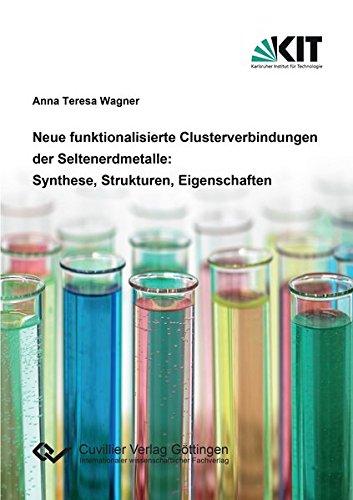 9783736991026: Neue funktionalisierte Clusterverbindungen der Seltenerdmetalle: Synthese, Strukturen, Eigenschaften