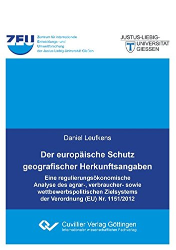 Der europäische Schutz geografischer Herkunftsangaben: Daniel Leufkens