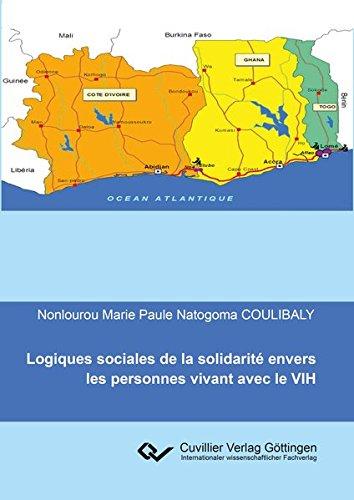 Logiques sociales de la solidarité envers les personnes vivant avec le VIH: Nonlourou Marie ...