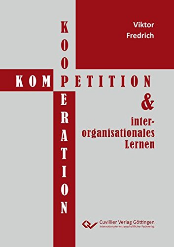 Koopetition und interorganisationales Lernen: Viktor Fredrich