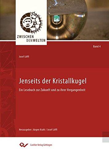 Jenseits der Kristallkugel: Josef Löffl
