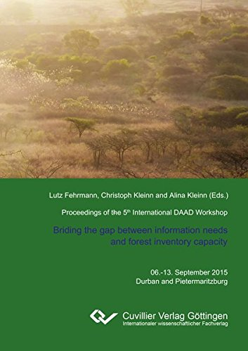 Proceedings of the 5th International Workshop on The role of forests for future global development:...