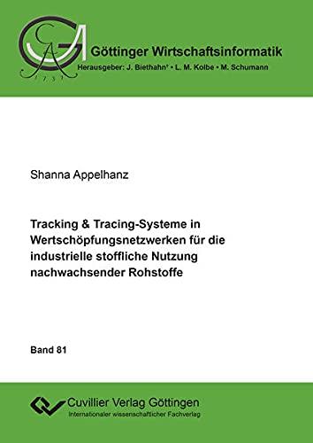 Tracking & Tracing-Systeme in Wertschöpfungsnetzwerken für die industrielle ...
