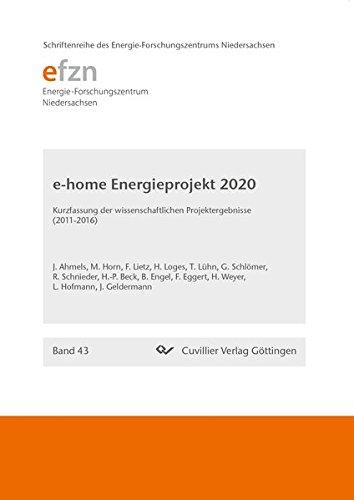 Forschungsprojekt e-home Energieprojekt 2020: Kurzfassung der wissenschaftlichen Projektergebnisse ...