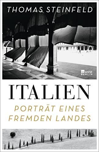 9783737100588: Italien: Porträt eines fremden Landes
