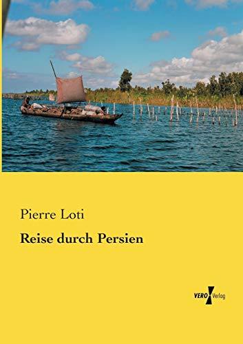 9783737200950: Reise Durch Persien