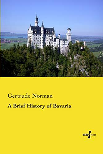 9783737201780: A Brief History of Bavaria