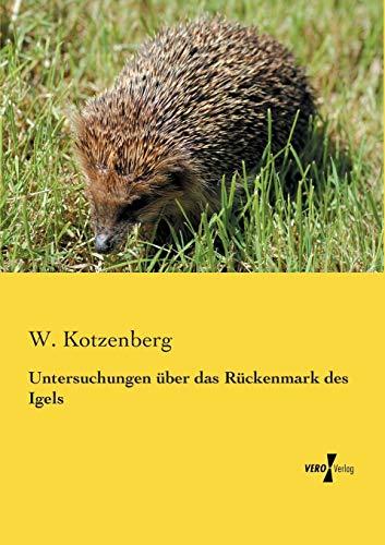 9783737203531: Untersuchungen über das Rückenmark des Igels (German Edition)